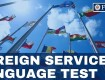Foreign Service Officer Language Test Explained